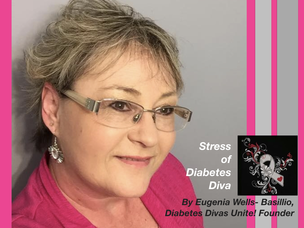 Stress of a Diabetic Diva by Eugenia Wells-Bassillio - Divabetic