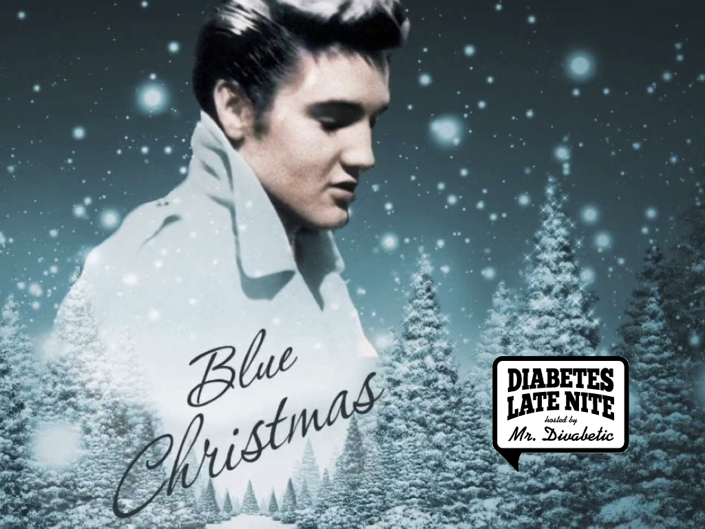 tune in dont miss decembers diabetes late nite podcast featuring music by elvis presley on tuesday december 12 2017 6 pm est - Elvis Presley Blue Christmas